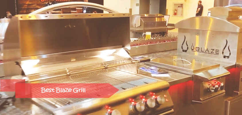 Best blaze grill
